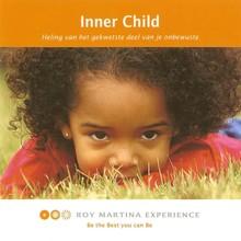 Roy Martina Inner Child - Heling van het gekwetste deel van je onderbewuste