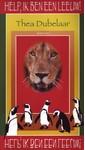 Thea Dubelaar Help, ik ben een leeuw