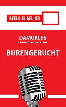 Joost Wilgenhof Damokles - Burengerucht - KRO radiodocumentaire