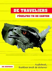 Jan Schotanus De Traveliers - Fûgelfrij yn de canyon