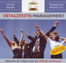 Danny van der Giessen Vitaliteits-management - Gezond en vitaal met de GROW-methode