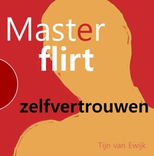 Tijn van Ewijk MasterFlirt - zelfvertrouwen