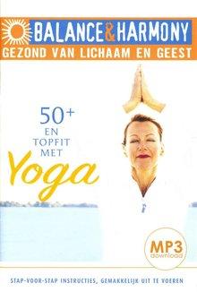 Fred van Beek 50+ en topfit met yoga - Balance & Harmony - Gezond van lichaam en geest (serie)