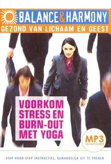Fred van Beek Voorkom stress en burn-out met yoga - Balance & Harmony - Gezond van lichaam en geest (serie)