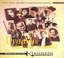 Theater Instituut Nederland Draaien, altijd maar draaien - Kleinkunst klassieken, Joodse amusementsartiesten