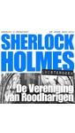 Arthur Conan Doyle Sherlock Holmes - De Vereniging van Roodharigen