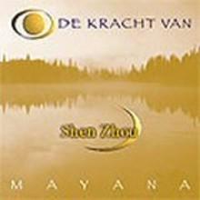 Mayana Zhen Chi - De kracht van Shen Zhou - Het geheim van de elementen