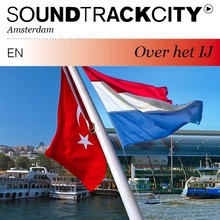 Justin Bennett Soundtrackcity Over het IJ (EN) - Ticket to Istanbul