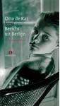 Otto de Kat Bericht uit Berlijn