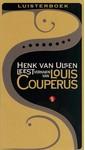 Louis Couperus Henk van Ulsen leest verhalen van Louis Couperus