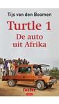 Tijs van den Boomen Turtle 1: De auto uit Afrika