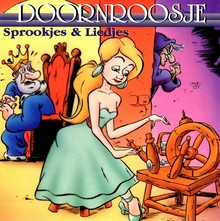 Charles Perrault Doornroosje - Sprookjes & Liedjes