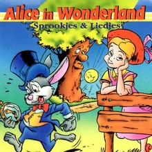 Lewis Carroll Alice in Wonderland - Sprookjes & Liedjes