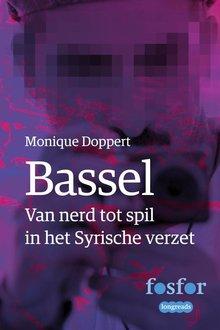 Monique Doppert Bassel - Van nerd tot spil in het Syrische verzet
