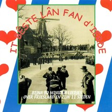 Fred Rootveld It béste lân fan d'ierde - Bijna 80 minuten lang liedjes over Friesland