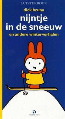Dick Bruna Nijntje in de sneeuw - en andere winterverhalen
