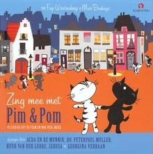Mies Bouhuys Zing mee met Pim & Pom - Liedjes uit de film 'Pim & Pom het grote avontuur' en nog veel meer