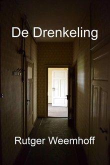Rutger Weemhoff De Drenkeling - Sonnettencyclus afgewisseld met 15 monologen