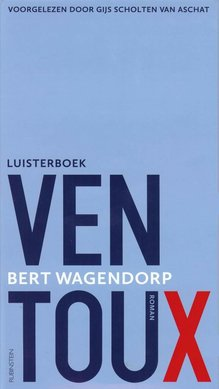 Bert Wagendorp Ventoux