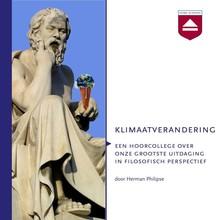Herman Philipse Klimaatverandering - Een hoorcollege over onze grootste uitdaging in filosofisch perspectief