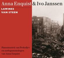 Anna Enquist Lawines van steen - Pianomuziek van Prokofjev en oorlogsmonologen van Anna Enquist