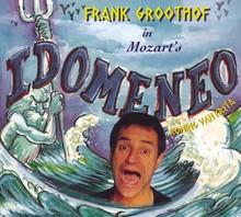 Frank Groothof Idomeneo - Koning van Kreta