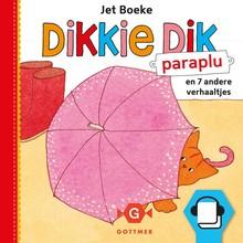 Jet Boeke Dikkie Dik - Paraplu en 7 andere verhaaltjes