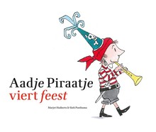 Marjet Huiberts Aadje Piraatje viert feest
