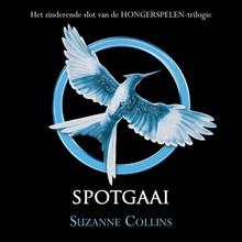 Suzanne Collins Spotgaai - Het zinderende slot van de Hongerspelen-trilogie