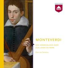 Leo Samama Monteverdi - Een hoorcollege over zijn leven en werk