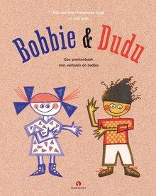 Rob van Olm Bobbie en Dudu - Een prentenboek met verhalen en liedjes