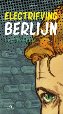 Leo Blokhuis Electrifying Berlijn