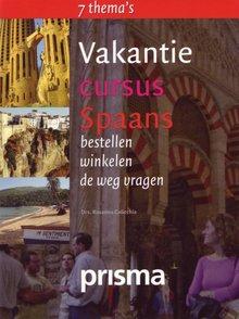 Rosanna Colicchia Vakantiecursus Spaans - bestellen - winkelen - de weg vragen (serie: Prisma Vakantiecursus)