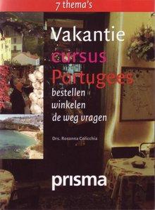 Rosanna Colicchia Vakantiecursus Portugees - bestellen - winkelen - de weg vragen (serie: Prisma Vakantiecursus)