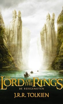 J.R.R. Tolkien In de ban van de ring 1 - De Reisgenoten - The Lord of the Rings 1