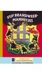Margaret Wise Brown Vijf brandweermannetjes