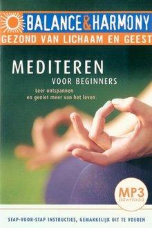 Hans van Breukelen Mediteren voor beginners - Leer ontspannen en geniet meer van het leven - Balance & Harmony - Gezond van lichaam en geest (serie)