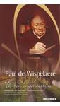 Paul de Wispelaere Paul de Wispelaere Leest 'Ik ben ongeneeslijk'