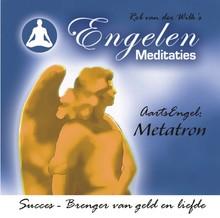Rob van der Wilk Aartsengel Metatron - Rob van der Wilks Engelenmeditaties