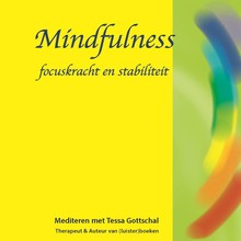 Tessa Gottschal Mindfulness - Focuskracht en stabiliteit - Mediteren met Tessa Gottschal