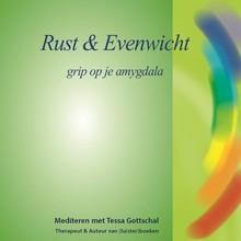 Tessa Gottschal Rust en Evenwicht - Grip op je amygdala - Mediteren met Tessa Gottschal