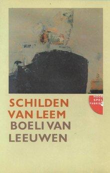 Boeli van Leeuwen Schilden van leem - Hoorspel in een bewerking van Susan Glimmerveen