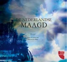 Marente de Moor De Nederlandse maagd - Hoorspel naar de roman van Marente de Moor. Bewerking: Eva Gouda