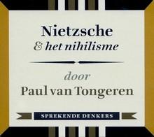 Paul van Tongeren Nietzsche & het nihilisme - Sprekende denkers