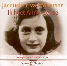 Jacqueline van Maarsen Ik heet Anne, zei ze