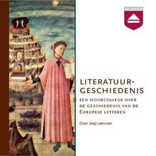 Joep Leerssen Literatuurgeschiedenis - Een hoorcollege over de geschiedenis van de Europese letteren