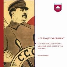 Henk Kern Het Sovjetexperiment - Hoorcollege over de moderne geschiedenis van Rusland
