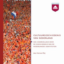 Herman Pleij Cultuurgeschiedenis van Nederland - Hoorcollege over de historische ontwikkeling van de Nederlandse identiteiten