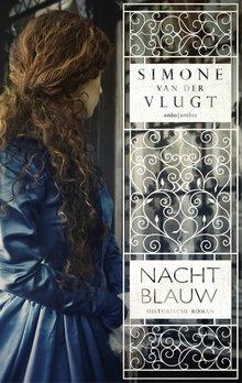 Simone van der Vlugt Nachtblauw - Historische roman