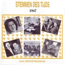 Instituut voor Beeld en Geluid Stemmen des Tijds 1947 - Een presentatie van het Nederlands Omroepmuseum